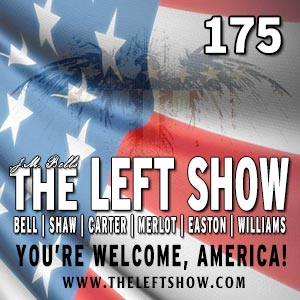 [FIXED] 175 The LEFT Show – Fred Phelps is Dead  [FIXED]