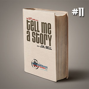 #11 Tell Me A Story – The Long Longing, Chapter One