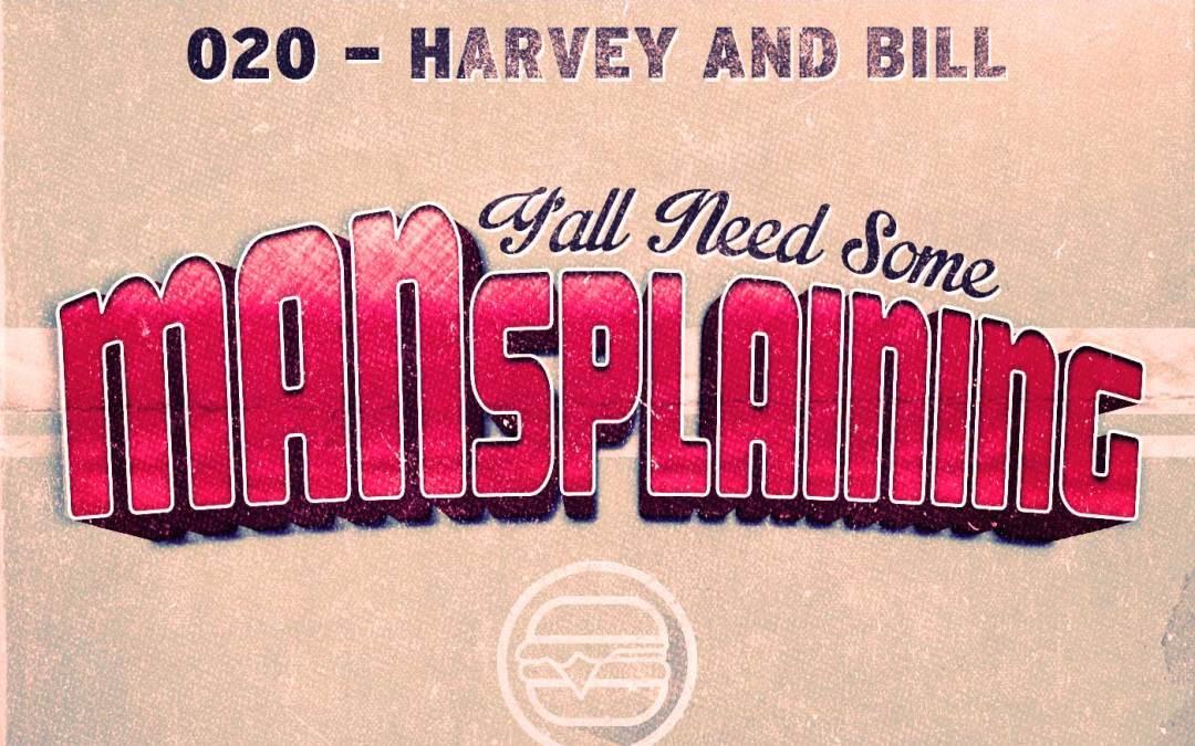 020 MANSplaining – No Means No!