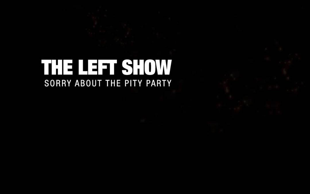 371 TLS – The Pity Party