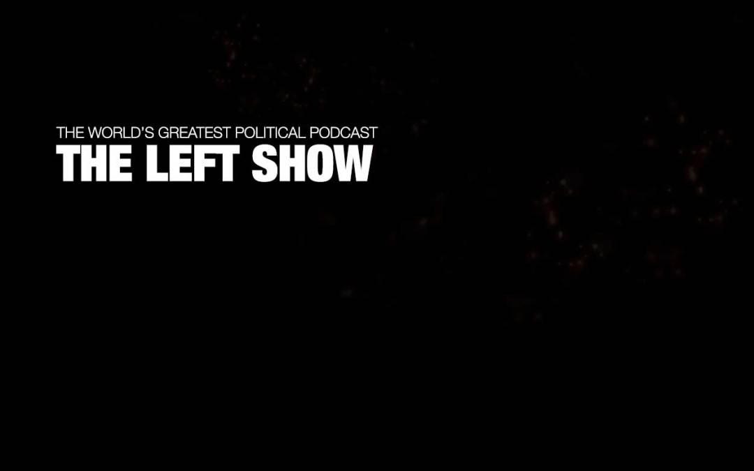 374 The LEFT Show – Trump's Child Sex Traffic