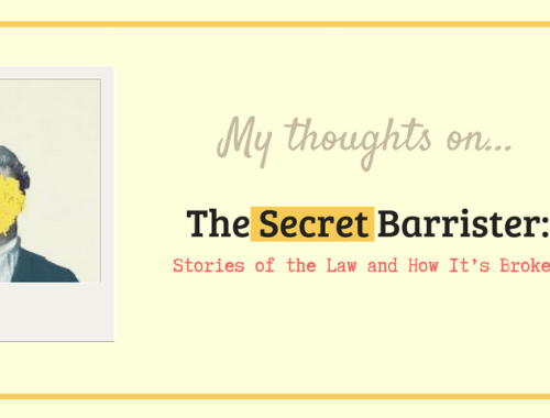 My Thoughts On... The Secret Barrister's book