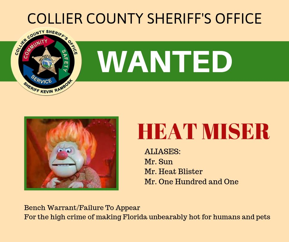 Collier County Sheriffs Office has issued a special warrant