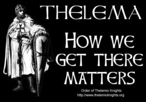 The Order of Thelemic Knights - How We Get There Matters