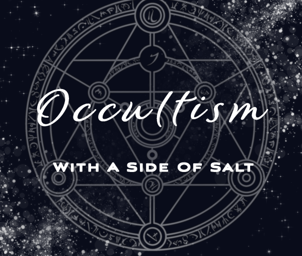 Occultism With a Side of Salt: A Podcast