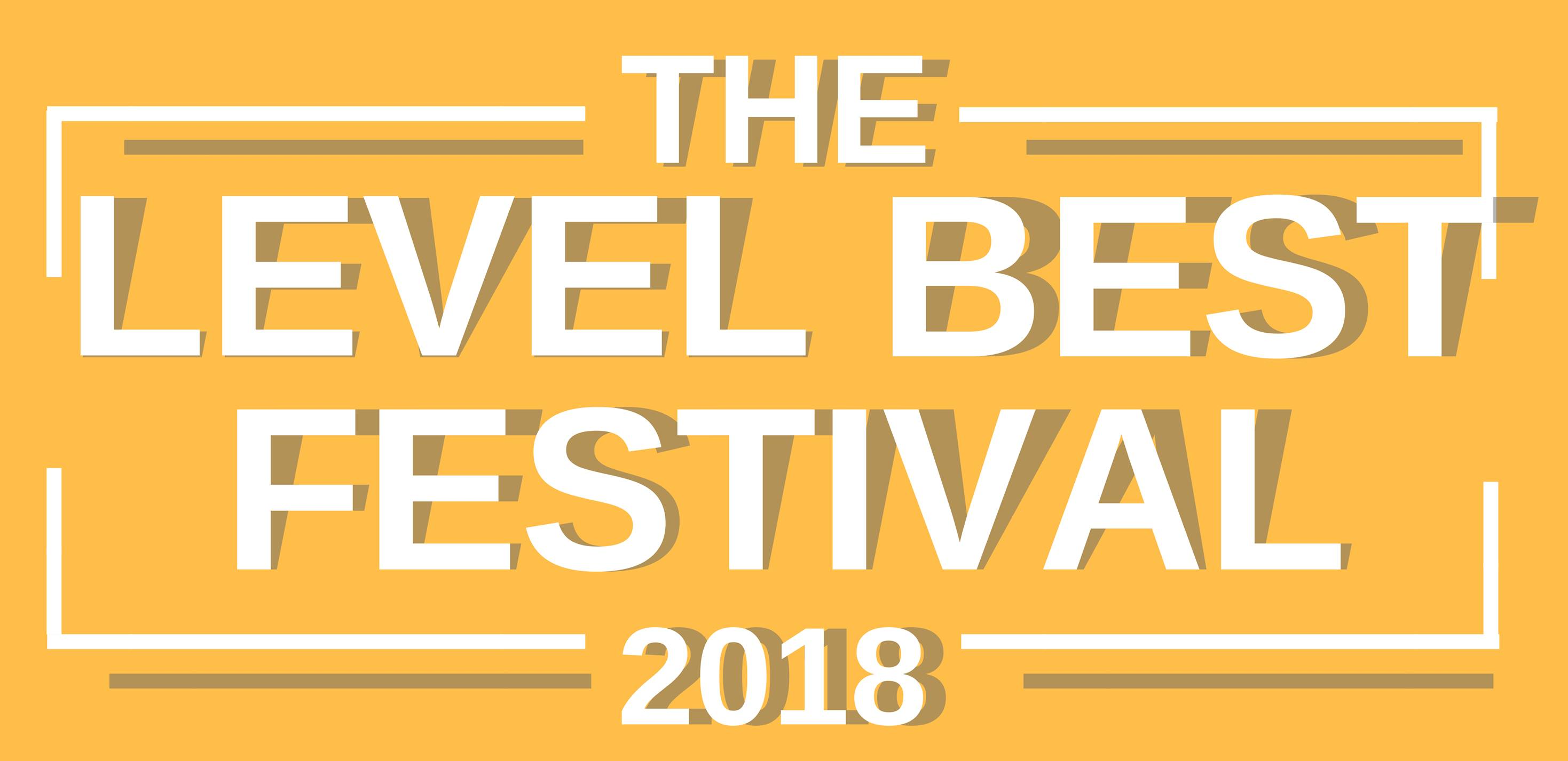 The Level Best Festival 2018