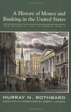 A-History-of-Money-and-Banking-in-the-United-States-The-Colonial-Era-to-World-War-II-0