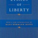The-Ethics-of-Liberty-0