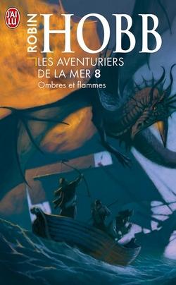 Couverture du huitième tome des aventuriers de la mer de Robin Hobb