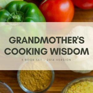 grandmothers cooking wisdom