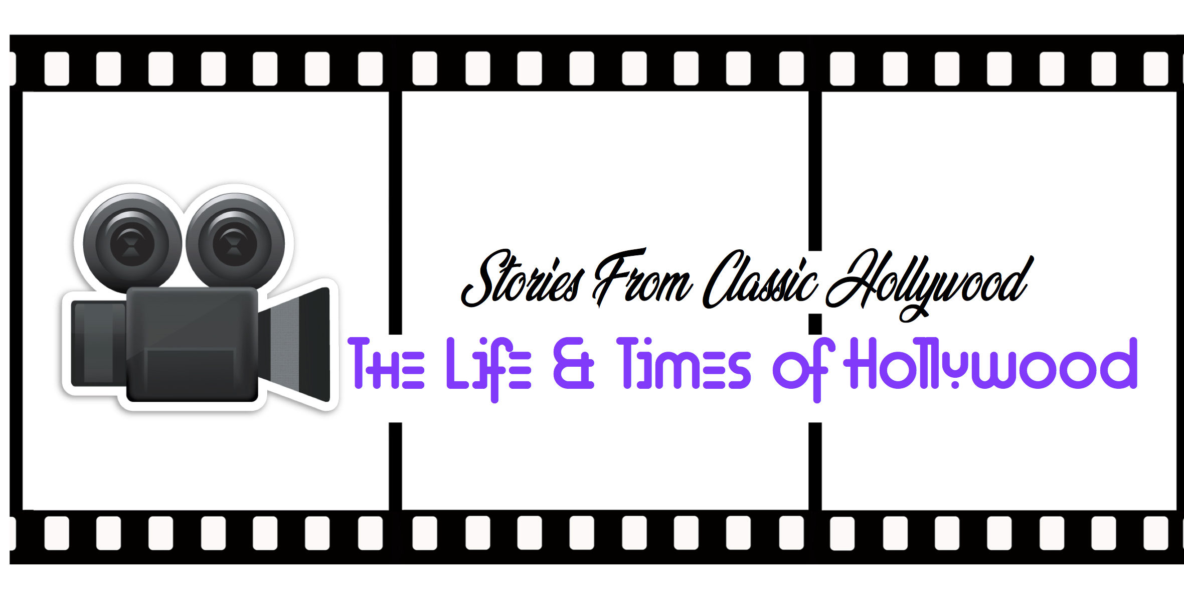 The Life & Times of Hollywood