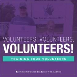 Volunteers, Volunteers, Volunteers!