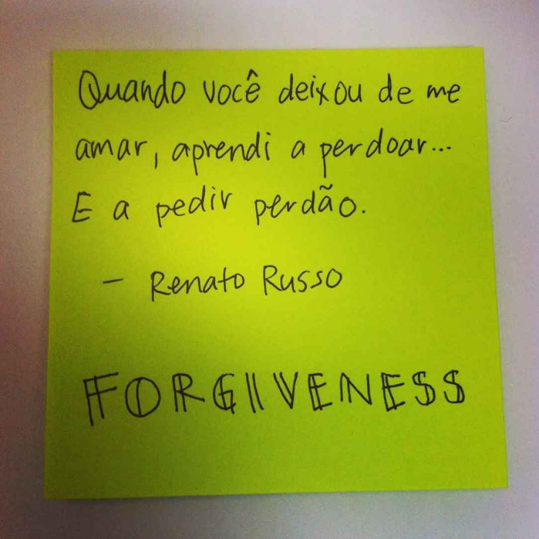 Forgiveness - Quote by Renato Russo