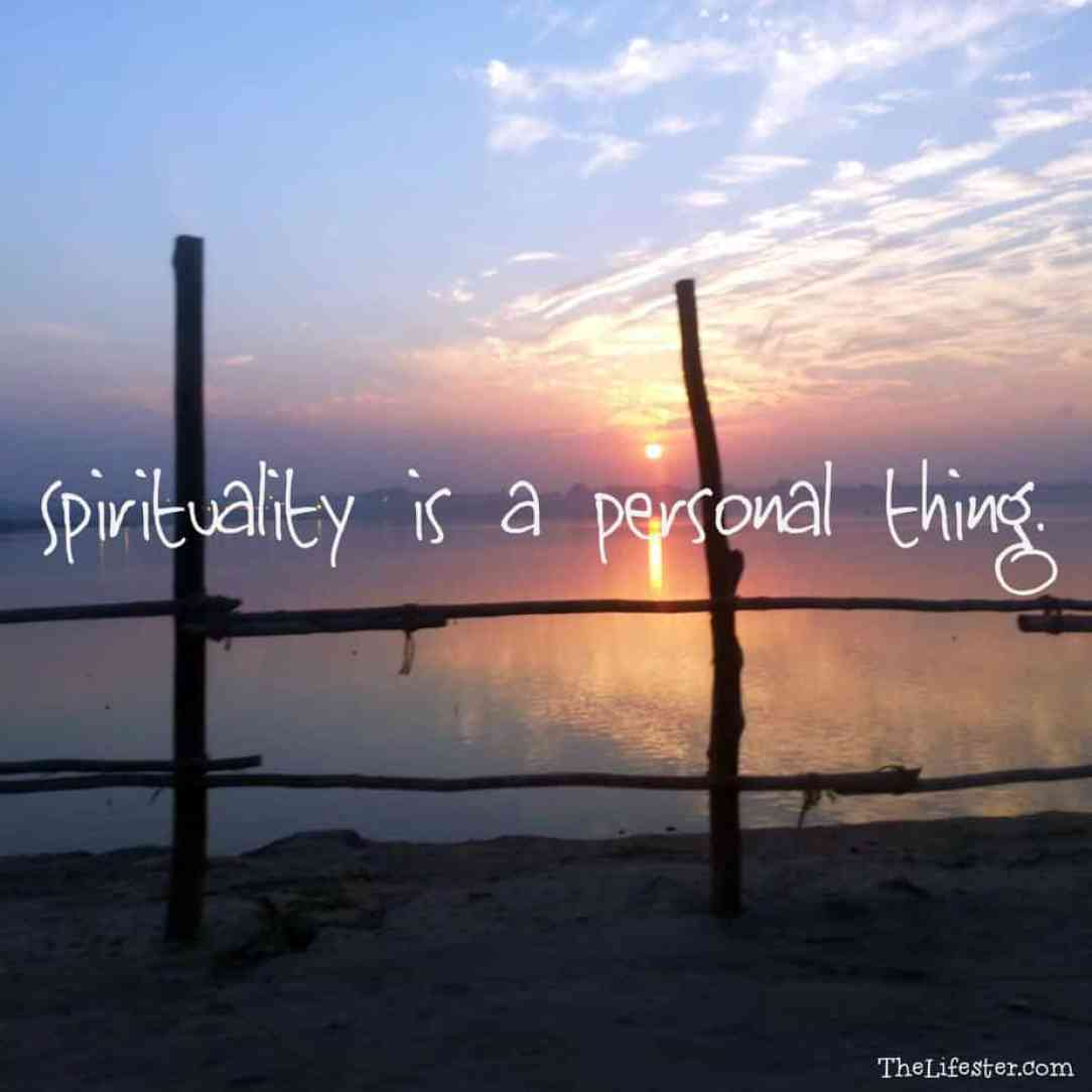 spirituality is a personal thing