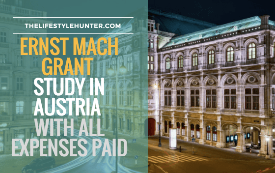 Ernst Mach Grant Scholarship: study in Austria with all expenses paid