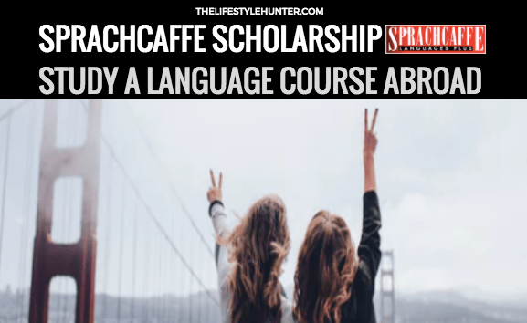 Sprachcaffe Scholarship: study a language course abroad