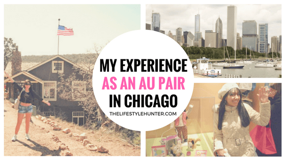 My experience as an Au Pair in Chicago