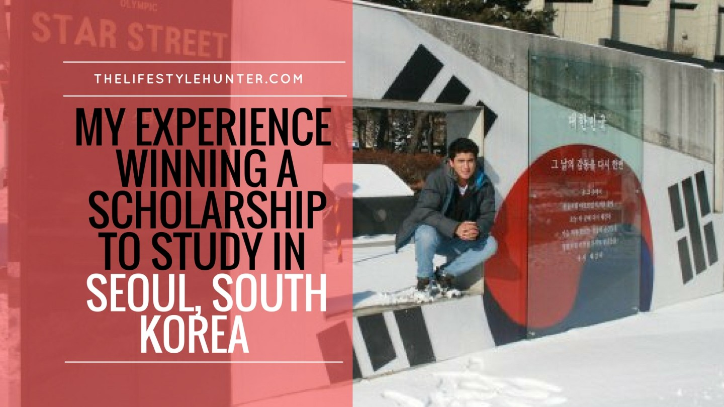 My experience winning a scholarship to study in Seoul, South Korea