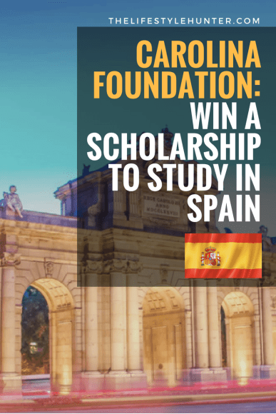 #thelifestylehunter #pilarnoriega #studyabroad: Carolina Foundation, scholarship to study in spain, grant to study in spain, fellowship to study in spain, research, postgraduate research, phd, masters, diploma, undergraduate, college, grant, scholarships study abroad, scholarships undergraduate, scholarships for college, scholarships for college students, scholarships 2018, scholarships and grants, scholarships college, scholarships hacks, scholarships international, study, study tips, study motivation, study inspiration, study goals, study abroad tips, study hacks, learn, learning, education