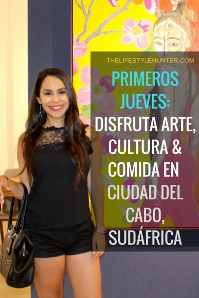 #thelifestylehunter #pilarnoriega #Viajar : Primeros jueves, First Thursdays, Cuidad del cabo, Sudafrica, Africa, centro de ciuad del cabo, Cape Town City Centre, arte, comida, cultura, galerias, tiendas, artistas, vino gratis, canapes gratis, musica, entertenimiento, trendy, Boo-Kaap, V&A Waterfront, Green Point Stadium, travel, traveling, travelling, travel blogger, travel blog, luxury traveling, backpacking, tourist, tour