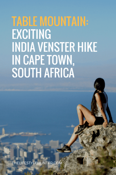 #thelifestylehunter #pilarnoriega #Travel : table mountain, india venster, lions head, lion's head, hiking, hike, Africa, Cape Town, Sea Point Promenade, Devils Peak, Kruger safari, Stellensbosh, Hermanus, Cape Point, Garden Route, Groot Constantia, Kristenbosch, Boulders Beach, Boo-Kaap, Clifton Beach, V&A Waterfront, Camps Bay, Green Point Stadium, sky diving, travel