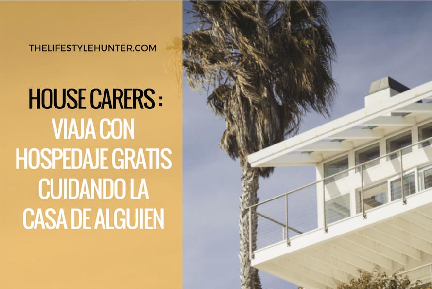 House Carers: viaja con hospedaje gratis cuidando la casa de alguien
