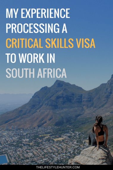 #thelifestylehunter #pilarnoriega The Lifestyle Hunter by Pilar Noriega #WorkAbroad : how to process a critical skills visa to work in south africa, cape town job, johannesburg job, work abroad, work abroad programs, work abroad career, work abroad summer, work abroad tips, how to work abroad, work abroad jobs, work motivation, work inspiration, work incentives, career, personal development, africa, visa, permanent residence