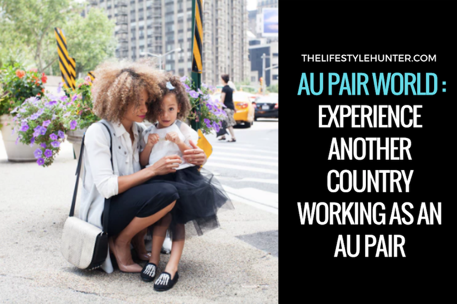 AuPairWorld: experience another country working as an Au Pair