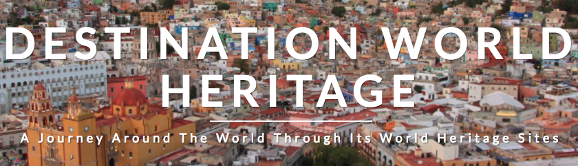 Destination World Heritage