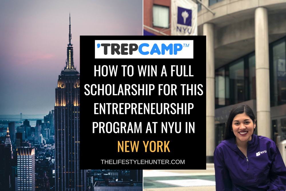 TrepCamp: how to win a scholarship for this entrepreneurship program at NYU in New York