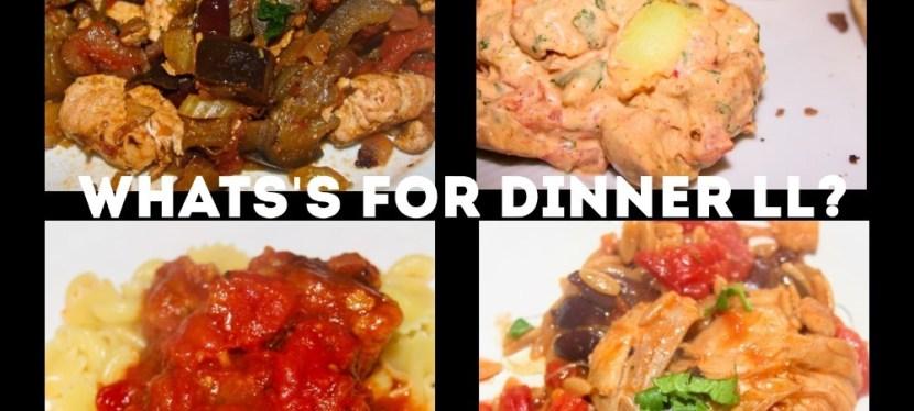 What's For Dinner LL? April 11-15 2016