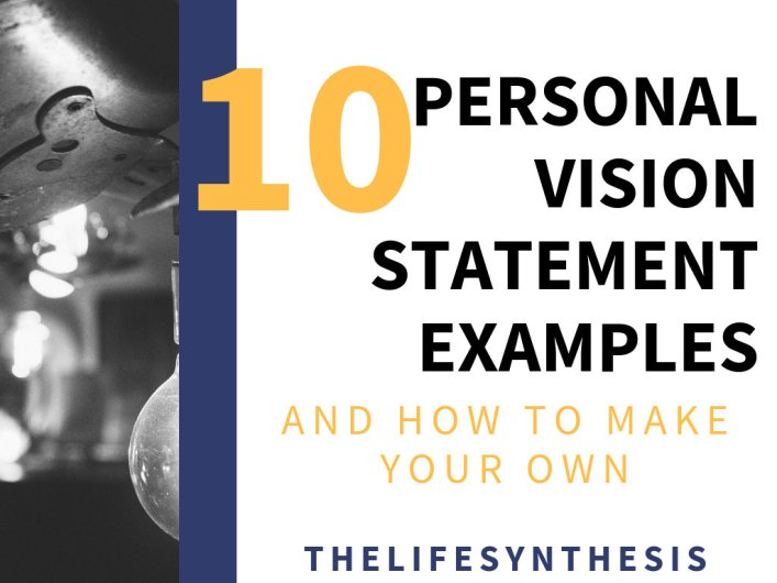 10 Personal Vision Statement Examples And How To Make Your Own