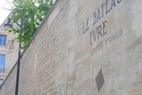 On the street I took to arrive to Jardin de Luxembourg I discovered a poem written on the wall - I seems that Rimbau recited for the first time Le Bateau Ivre from the balcony of a building nearby