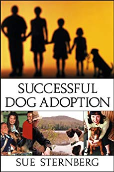 Successful Dog Adoption by Sue Sternberg