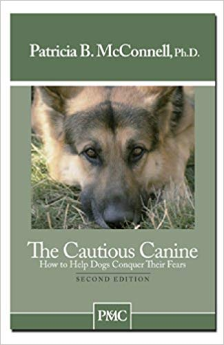 The Cautious Canine by Patricia B. McConnell, Ph.D