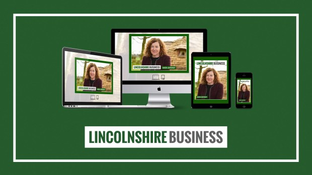 The Lincolnshire Business interview with Karen Lowthrop is available to read in issue 24 now.
