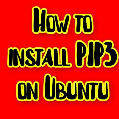 install pip3 on ubuntu
