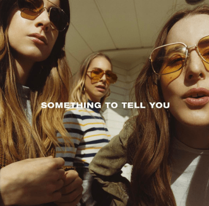 HAIM_on_Instagram__Our_album_SOMETHING_TO_TELL_YOU_is_out_07_07_17._Pre_order_Friday__05_12.__-_2017-05-12_10.14.00_yk6x6n