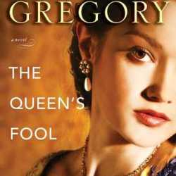 Book Review:  The Queen's Fool by Philippa Gregory