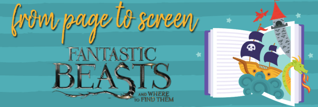 Book vs. Film: Fantastic Beasts & Where to Find Them