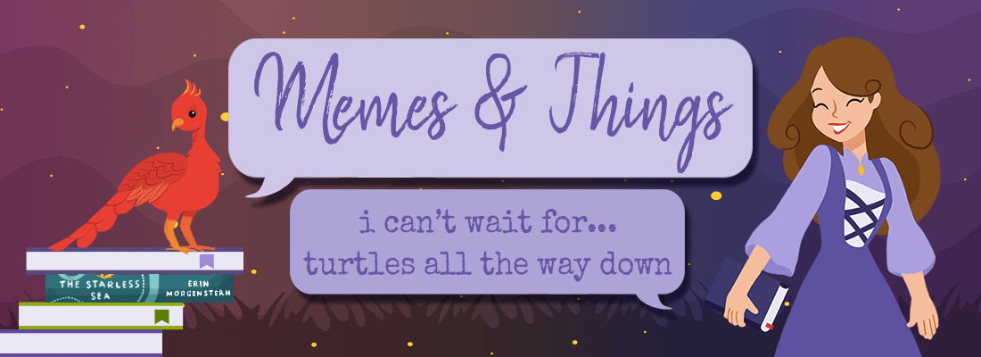 """I Can't Wait For… """"Turtles All the Way Down"""" by John Green"""
