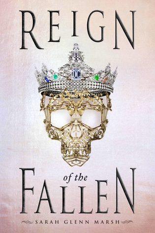 Reign of the Fallen by Sarah Glenn Marsh