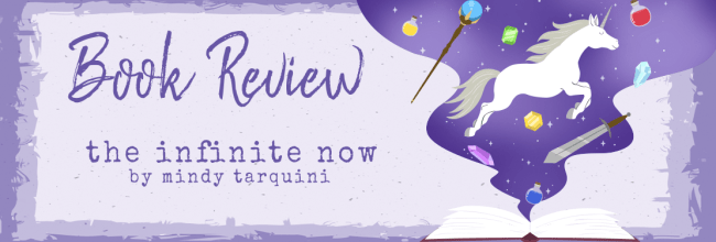 The Infinite Now by Mindy Tarquini