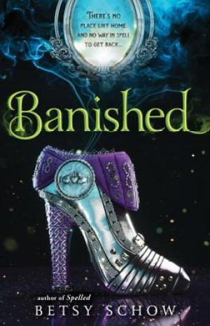 Banished by Betsy Schow