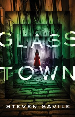 Glass Town by Steven Savile