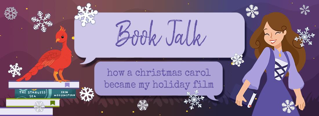 How A Christmas Carol Became My Holiday Film