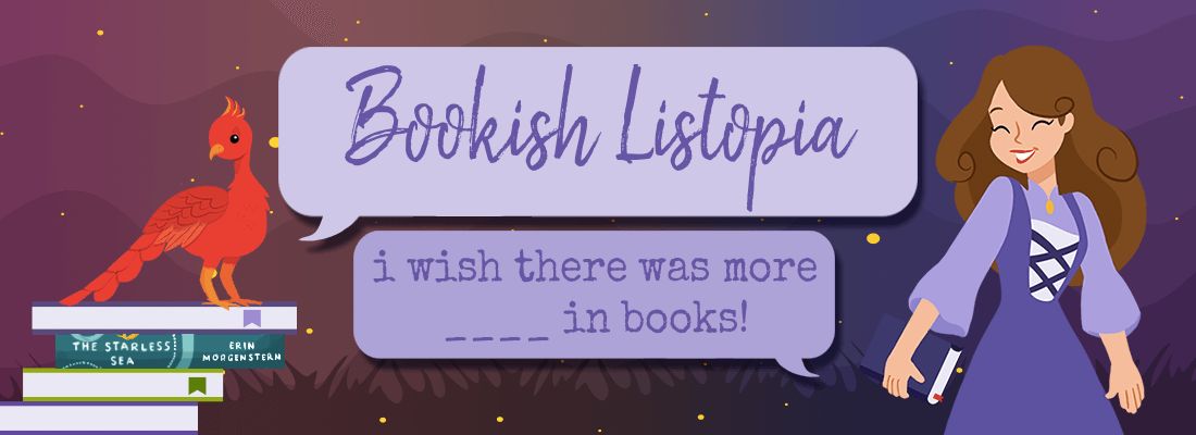 I Wish There Were More _______ In Books