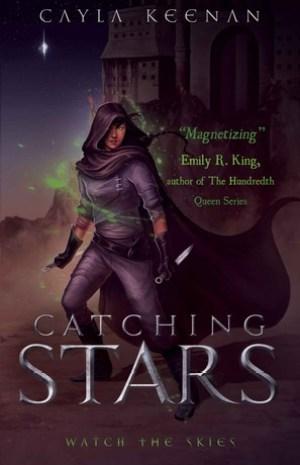 Catching Stars by Cayla Keenan