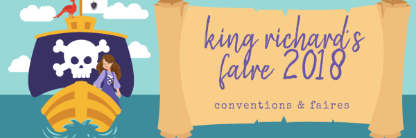 Lords and Ladies, I Present: King Richard's Faire