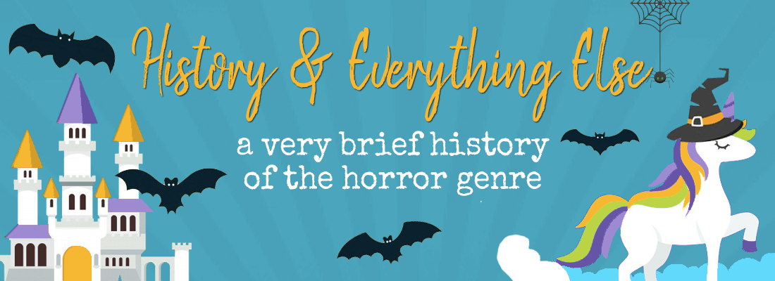 A Very Brief History of the Horror Genre